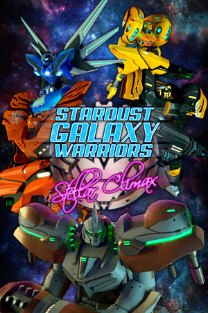 Stardust Galaxy Warriors: Stellar Climax poster image on Steam Backlog