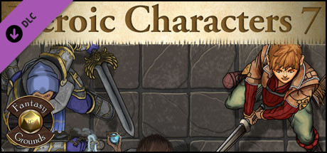 Fantasy Grounds - Top-Down Tokens - Heroic 7 on Steam