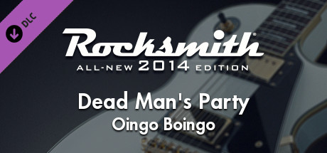 Rocksmith 2014 - Oingo Boingo - Dead Man's Party on Steam
