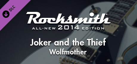 Rocksmith 2014 - Wolfmother - Joker and the Thief on Steam
