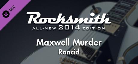 Rocksmith 2014 - Rancid - Maxwell Murder on Steam