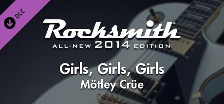 "Rocksmith® 2014 – Mötley Crüe - ""Girls, Girls, Girls"""