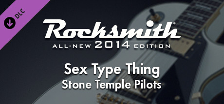 "Rocksmith® 2014 – Stone Temple Pilots – ""Sex Type Thing"""