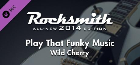 "Rocksmith® 2014 – Wild Cherry - ""Play That Funky Music"""
