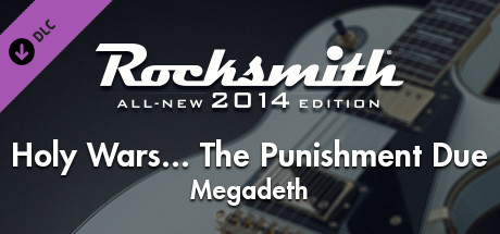 Rocksmith 2014 - Megadeth - Holy Wars... The Punishment Due on Steam