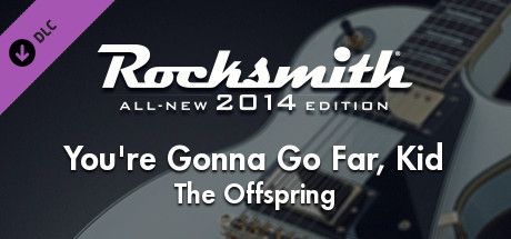 "Rocksmith® 2014 – The Offspring - ""You're Gonna Go Far, Kid"""