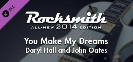 "Rocksmith® 2014 – Daryl Hall and John Oates - ""You Make My Dreams"""