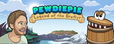 PewDiePie: Legend of the Brofist - PewDiePie:爷们儿拳传奇