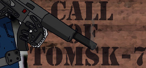 Call of Tomsk-7 cover art