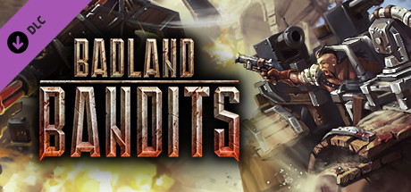 Badland Bandits - Old school madness skins