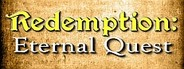 Redemption: Eternal Quest