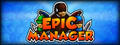 Epic Manager - Early Access Trailer - Final - Epic Manager