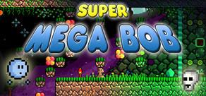 Super Mega Bob cover art
