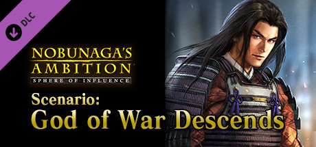 "NOBUNAGA'S AMBITION: SoI - Scenario 2 ""God of War Descends"""