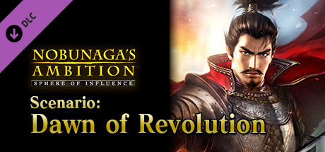 "NOBUNAGA'S AMBITION: SoI - Scenario 3 ""Dawn of Revolution"""