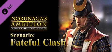 "NOBUNAGA'S AMBITION: SoI - Scenario 4 ""Fateful Clash"""