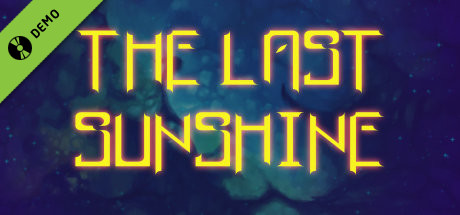 The Last Sunshine Demo