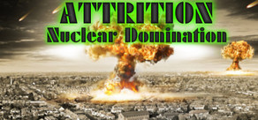 Attrition: Nuclear Domination cover art