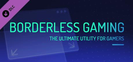 Borderless Gaming - Donation #1