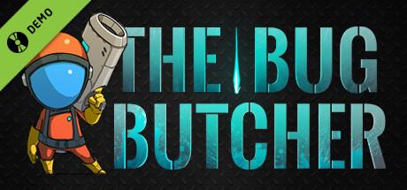 The Bug Butcher Demo
