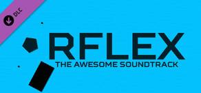 RFLEX - The Awesome Soundtrack cover art