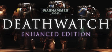 Teaser image for Warhammer 40,000: Deathwatch - Enhanced Edition