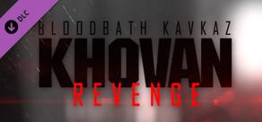 Bloodbath Kavkaz - Khovan Revenge cover art