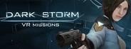 Dark Storm VR Missions