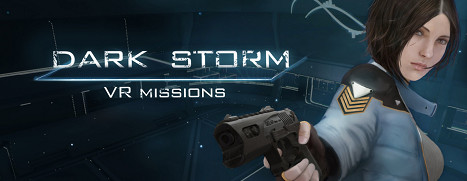 Dark Storm VR Missions - 黑暗风暴 VR 任务