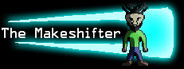 The Makeshifter
