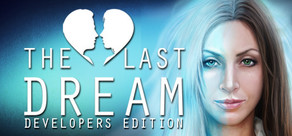 The Last Dream: Developer's Edition cover art