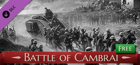 Battle of Empires: 1914-1918 - Battle of Cambrai