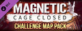 Magnetic: Cage Closed - Additional Challenge Maps-dlc