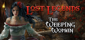 Lost Legends: The Weeping Woman Collector's Edition cover art