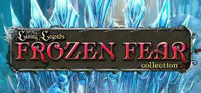 Living Legends: The Frozen Fear Collection cover art