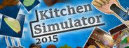 Kitchen Simulator 2015