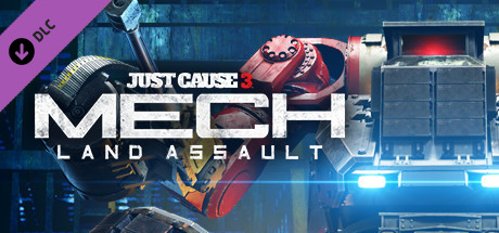 Just Cause™ 3 DLC: Mech Land Assault