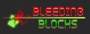 Bleeding Blocks