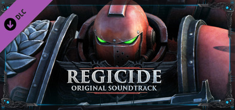 Warhammer 40,000: Regicide - Soundtrack
