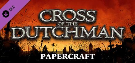 Cross of the Dutchman - Papercraft