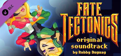 Fate Tectonics - OST