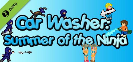 Car Washer: Summer of the Ninja Demo
