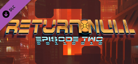Return null episode 2 on steam this content requires the base game return null episode 1 on steam in order to play ccuart Gallery