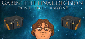 GabeN: The Final Decision cover art