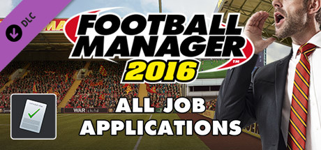 Football Manager 2016 Touch Mode - All Job Applications