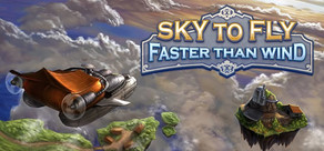 Sky To Fly: Faster Than Wind cover art