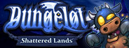 Dungelot : Shattered Lands