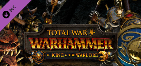 Total War: WARHAMMER - The King and the Warlord on Steam