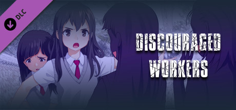 Discouraged Workers - Extras