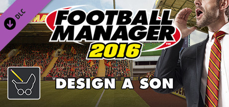 Football Manager 2016 Touch Mode - Design a Son